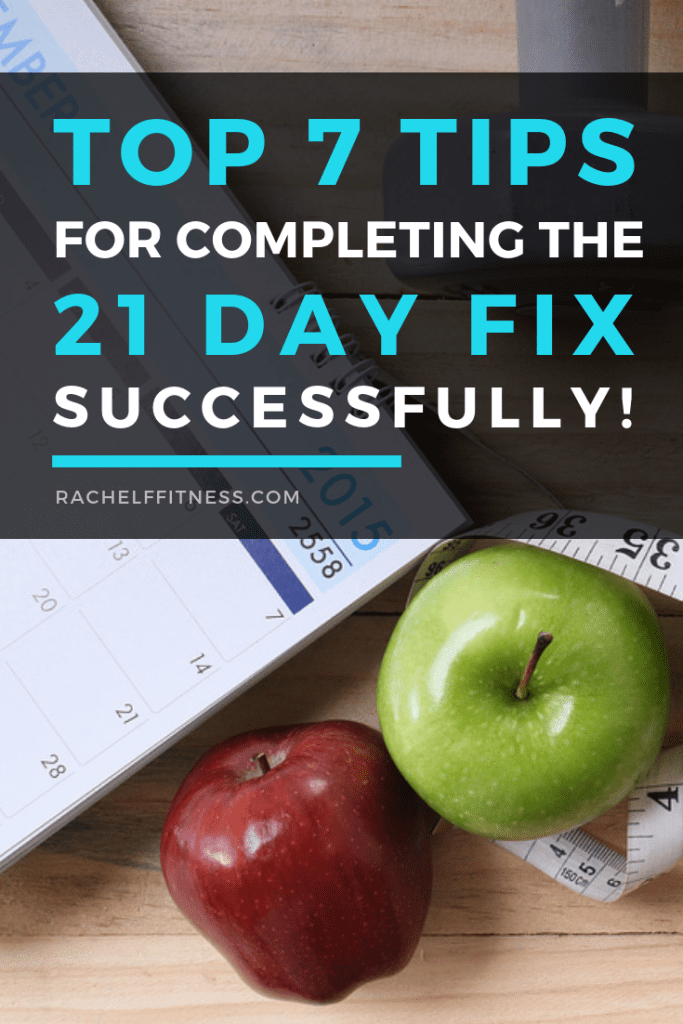 Tips for Completing the 21 Day Fix