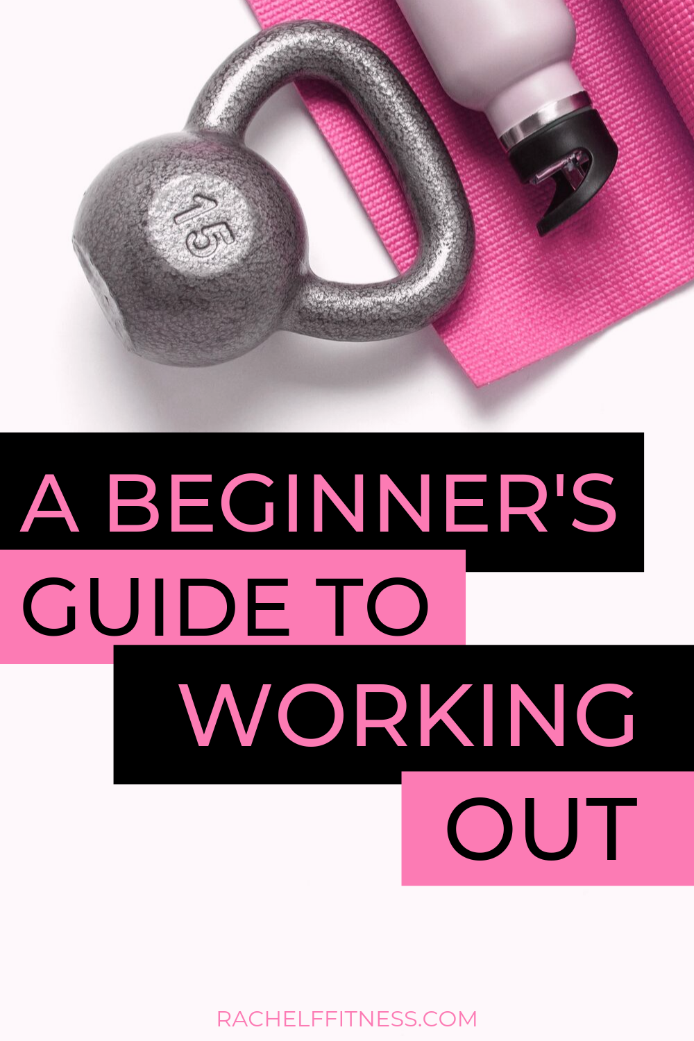 A Beginner's Guide to Working Out