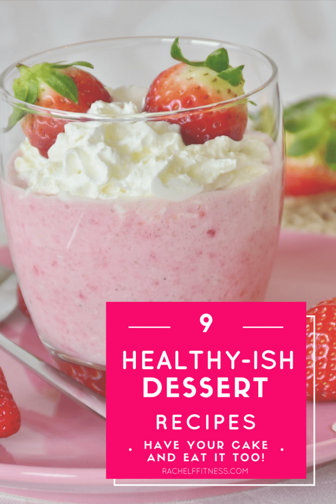 Here's a roundup of healthier dessert recipes so we can still feel like we're indulging - but without all the guilt! These 9 healthy desserts are all made with fruit, which adds the sweetness factor you're looking for without a ton of extra added sugar. Remember, these ARE still desserts though, so everything in moderation and you'll be fine!  |Rachel Freebairn Fitness | Strawberry Desserts | Raspberry Desserts | Cherry Desserts | Chocolate Desserts | #healthydessert #healthyish #dessertrecipes
