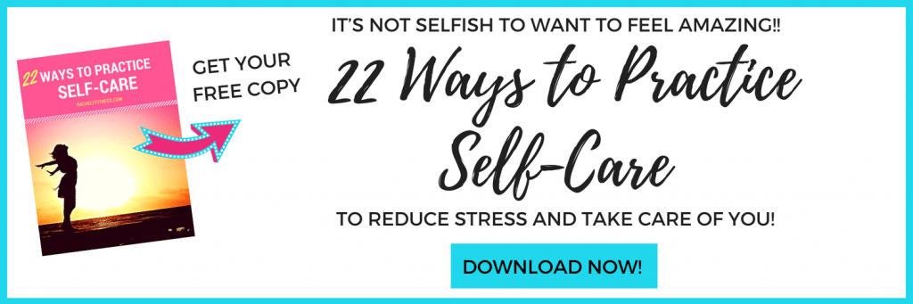 22 Ways to Practice Self-Care - Free Download