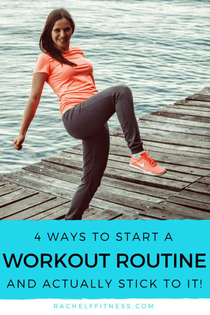 Do you want to get in shape, but you're feeling overwhelmed and not sure how to even begin? Read more for 4 Ways to Start a Workout Routine and Actually Stick to It! | How to start a Fitness Routine | Workouts for women | #workoutroutine #dailyworkout #exerciseroutine #exercisetips