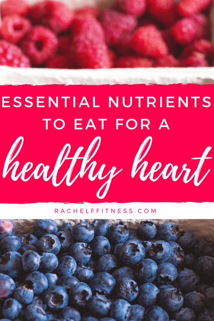 What should we eat to maintain a healthy heart? Essential Nutrients for a Heart Healthy Diet. Download 15 healthy recipes. | Rachel Freebairn Fitness | #hearthealth #hearthealthydiet #hearthealthyfoods #healthydiet