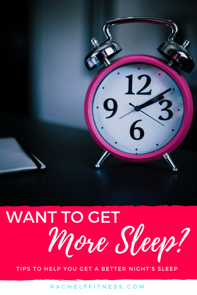 Are you waking up exhausted in the morning? What can you do to get more sleep at night? Read this for some helpful tips and tools to get better sleep and wake up rested! | Rachel Freebairn Fitness | #sleep #sleeptips #sleephelp #sleepaids #goodnight
