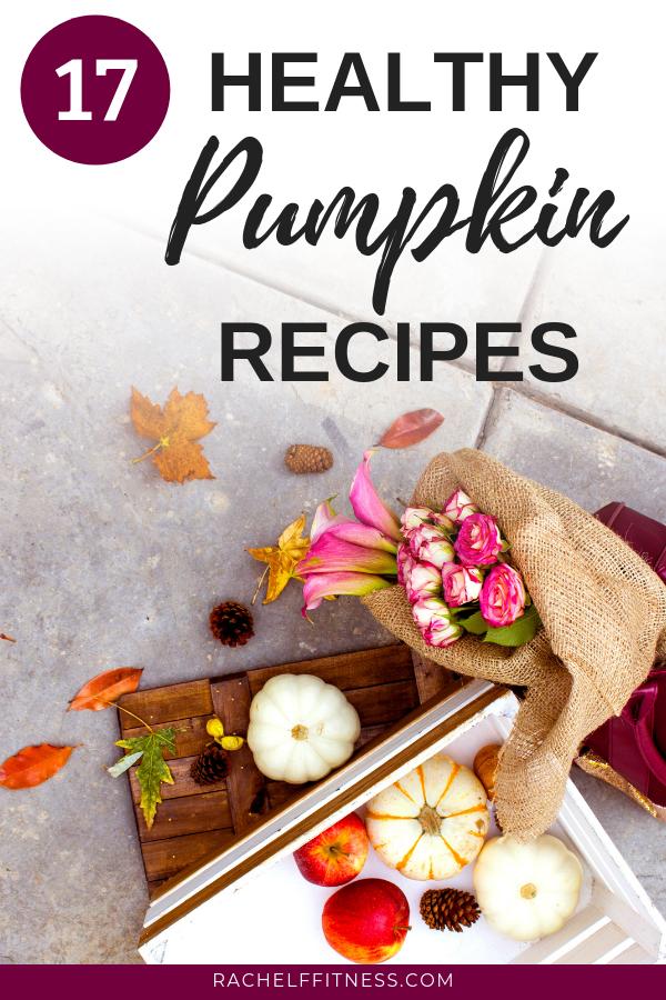 17 healthy pumpkin recipes