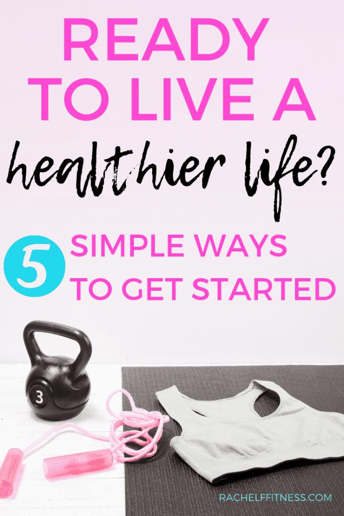 5 ways to get healthier