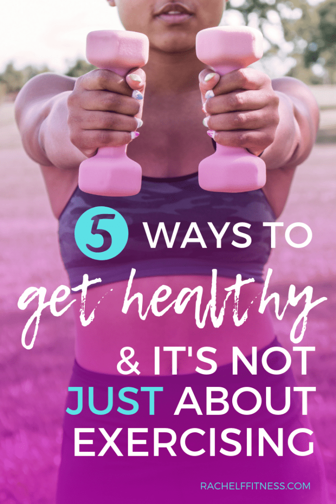 woman holding dumbbells, 5 ways to get healthy and it's not just about exercise
