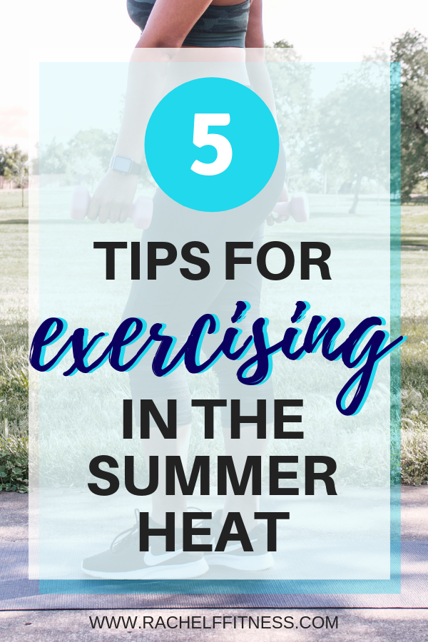 5 tips for exercising in the heat